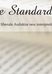 The Standards: Klassisch liberale Aufsätze neu interpretiert