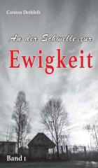 """Cover """"An der Schwelle zur Ewigkeit"""" von Carsten Dethlefs"""